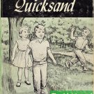Quicksand The Adventures of Susie and Johnny by J.C. Brumfield