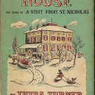 Christmas House (The Story of a Visit from St. Nicholas) by Thyra Turner