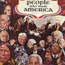 Pictoral Encyclopedia  People Who Made America Vol. 1