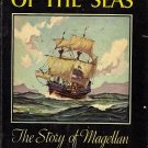 Conqueror of the Seas The Story of Magellan by Stefan Zweig