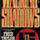 Walking Shadows by Fred Taylor