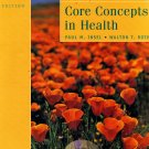 Core Concepts in Health by Paul M. Insel, Walton T. Roth