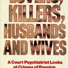 Lovers, Killers, Husbands and Wives by Martin Blinder M.D.