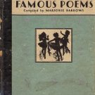 A Book Of Famous Poems compiled by Marjorie Barrows