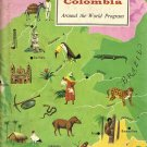 American Geographical Society Around The World Program Colombia by Raye R. Platt