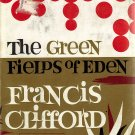 The Green Fields of Eden by Francis Clifford