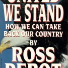 United We Stand How We Can Take Back Our Country by Ross Perot