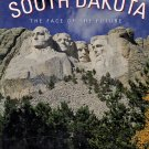 South Dakota  The Face of the Future by William J. Reynolds