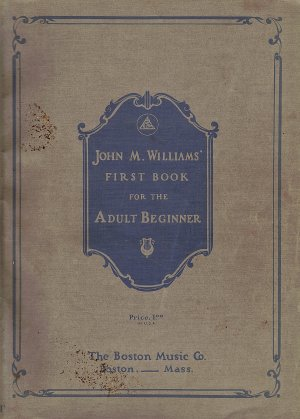 John M. Williams First Book For The Adult Beginner