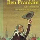 The Story of Ben Franklin by Eve Merriam
