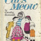 The Case Of The Cat's Meow by Crosby Bonsall