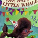 A Little Golden Book  The Happy Little Whale by Kenneth Norris