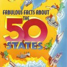 Fabulous Facts About the 50 States by Wilma S. Ross