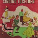 Singing Together by Lilla Belle Pitts, Mabelle Glenn, Lorrain E. Watters and Louis G. Wersen