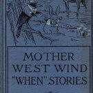 """Mother West Wind """"When"""" Stories by Thornton W. Burgess"""