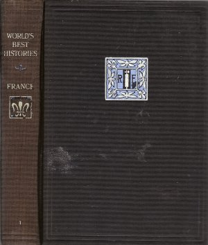 World's Best Histories  France Vol. I