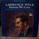 Lawrence Welk Hymns We Love Record