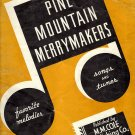 Vintage Sheet Music Pine Mountain Merry Makers