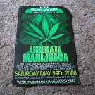 Liberate Marijuana May 3, 2008  Poster
