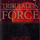 Tribulation Force (The Continuing Drama of Those Left Behind Book Two)