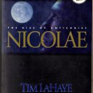 Nicolae The Rise of the Antichrist (The Continuing Drama of Those Left Behind  Book Three)