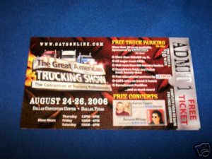 GREAT AMERICAN TRUCKING SHOW TICKET,DALLAS- 2006-UNUSED