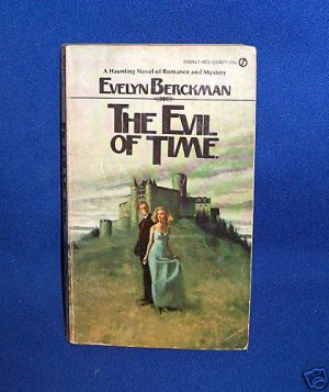 THE EVIL OF TIME-EVELYN BERCKMAN-1ST SIGNET EDITION-