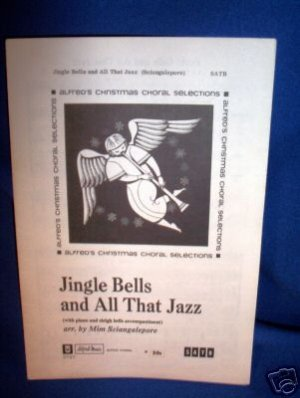 SHEET MUSIC-JINGLE BELLS AND ALL THAT JAZZ, PIANO,VOICE