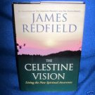 THE CELESTINE VISION, JAMES REDFIELD, HARDBACK, 1ST ED