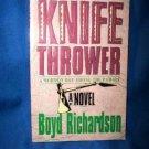 Knife Thrower by Boyd Richards (1994)