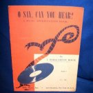 O SAY CAN YOU HEAR COLLECTIBLE MUSIC BOOK #2 -1947