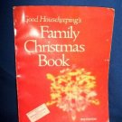 GOOD HOUSEKEEPING FAMILY CHRISTMAS BOOK, 1970 EDITION