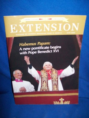 CATHOLIC EXTENSION MAGAZINE-POPE BENEDICT XVI COVER