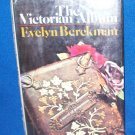 The Victorian Album: A Novel of Possession - Berckman - Hardcover Book