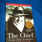 The Chief: The Life of William Randolph Hurst - 1st Mariner Books Edition