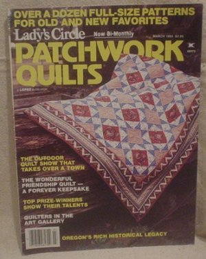 Lady's Circle Patchwork Quilts Magazine March 1985