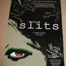 The Slits FULLY SIGNED Poster COA  100% Genuine