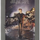 "Julian Cope SIGNED 8"" x 10"" Photo + Certificate Of Authentication 100% Genuine"
