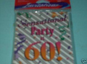 SENSATIONAL PARTY AT 60 !  INVITATIONS