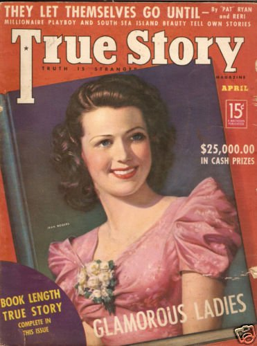 True Story Magazine April 1938 Jean Rogers Lucky Strike