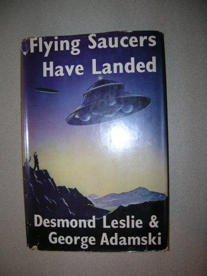 Flying Saucers Have Landed by Desmond Leslie & George Adamski 1955