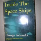 Inside The Space Ships by George Adamski 1955 First Edition