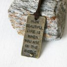 Life Quote Necklace - Life is Beautiful - Message necklace (many cord color to choose)