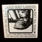 Eagle Has Landed Tile July 20 1969 Space NASA Apollo Vintage Collectible