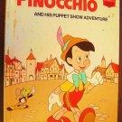 PINOCCHIO  Disney HIS  PUPPET SHOW ADVENTURE Book 1973