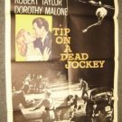 TIP ON  DEAD JOCKEY Poster ROBERT TAYLOR Dorothy Malone