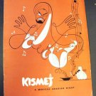 KISMET Theatre PROGRAM William Johnson ELAINE MALBIN