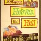 Terry Moore  BETWEEN HEAVEN AND HELL  Poster & WWII '56