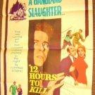 BARBARA EDEN  Twelve Hours to KILL ORIGINAL  Poster  12