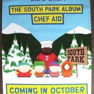 SOUTH PARK Promotional COMEDY CENTRAL Poster SAVE CHEF!